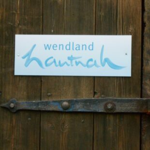 Wendland-hautnah-Schild ©Wendland hautnah